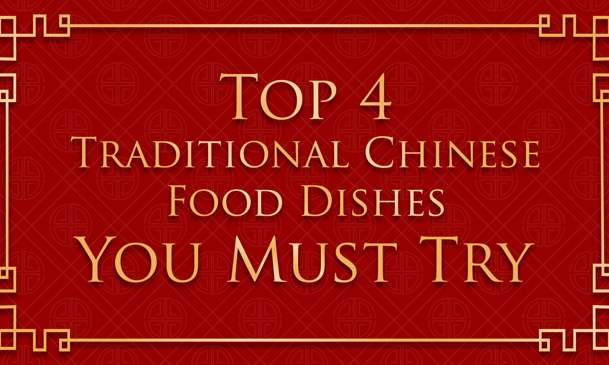 top 4 chinese food dishes