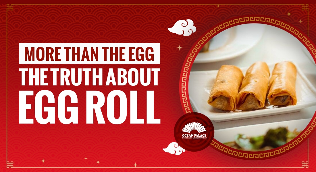 ocean palace eggroll