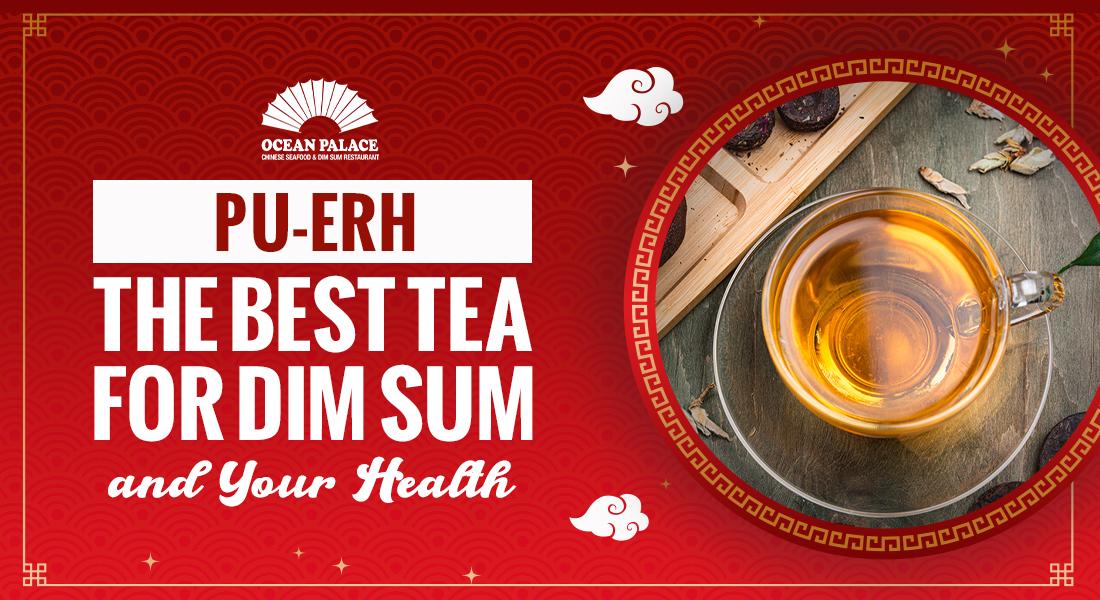 best puerh tea for dim sum